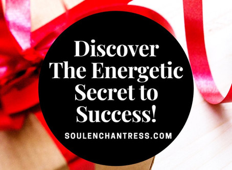 DISCOVER THE ENERGETIC SECRET TO SUCCESS + AN EXQUISITE SOUND BATH!
