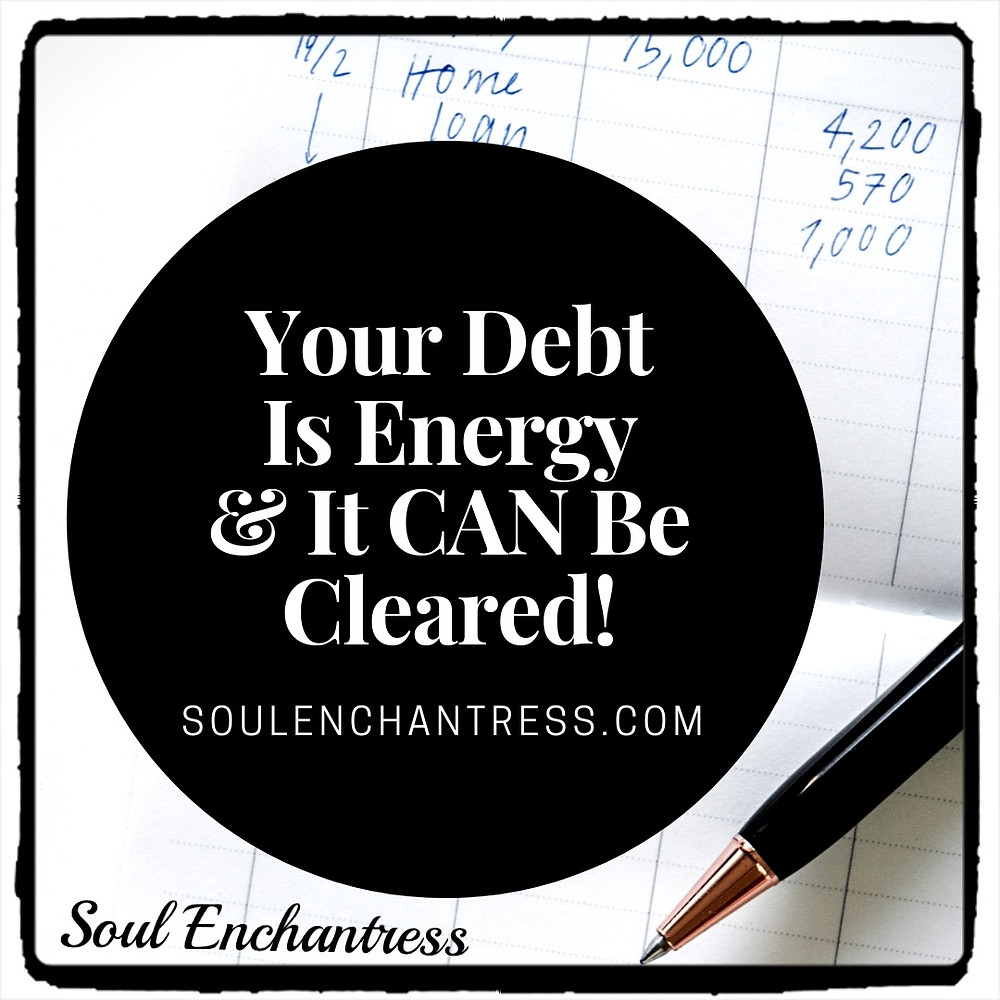 paying off debt, how to pay off debt, clearing credit card debt, how to attract money, soul enchantress