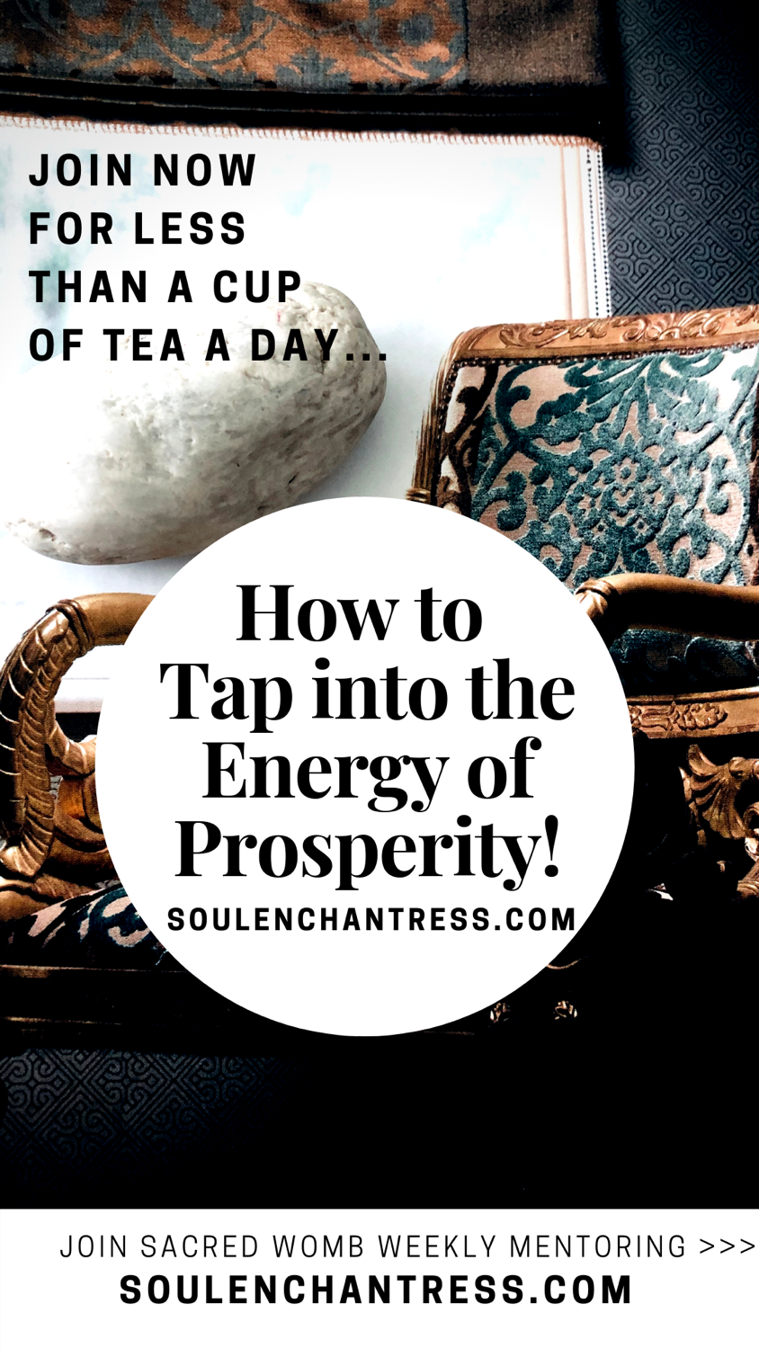 how to become prosperous, how to tap into prosperity, soul enchantress, introvert entrepreneur