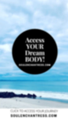 how to manifest my dream body, how to tone my body, soul enchantress, how to lose weight and get fit
