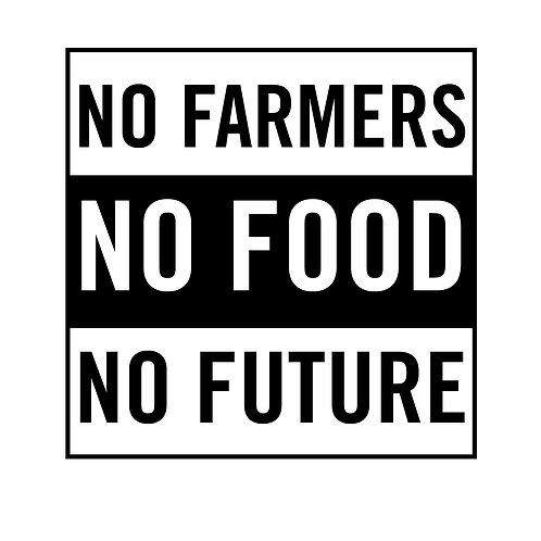 DECAL - No Farmers, No Food, No Future