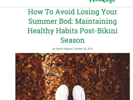 TKTW: How To Avoid Losing Your Summer Bod: Maintaining Healthy Habits Post-Bikini Season