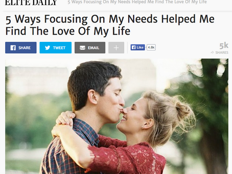ELITE DAILY: 5 Ways Focusing On My Needs Helped Me Find The Love Of My Life
