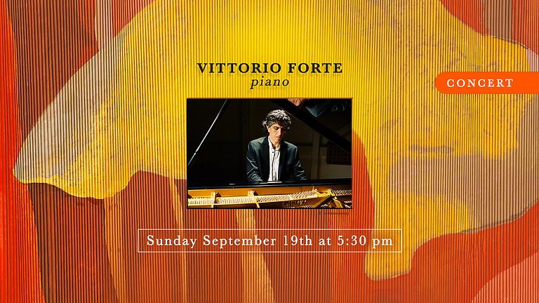 CONCERT - Vittorio Forte, piano
