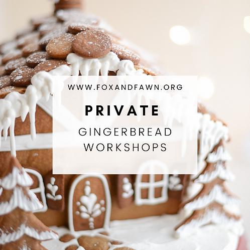 Private Gingerbread Workshop