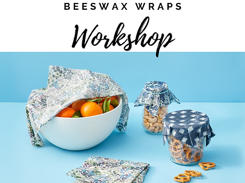 Beeswax Food Wraps Workshop