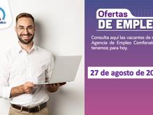 Ofertas de empleo - 27 de agosto de 2021