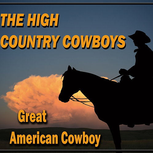 "NEW! ""Great American Cowboy"""