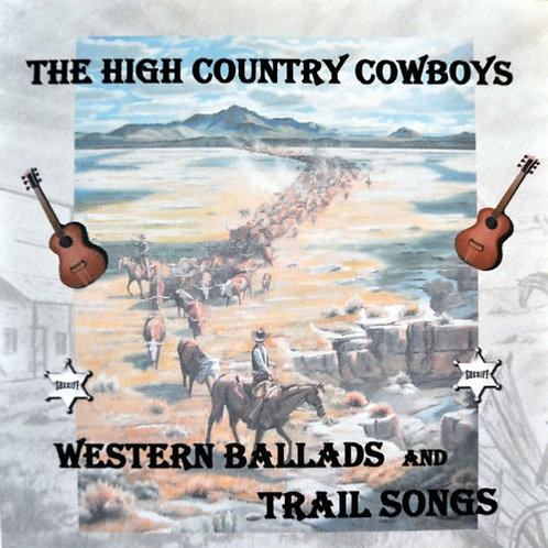 Western Ballads and Trail Songs -DISCONTINUED-