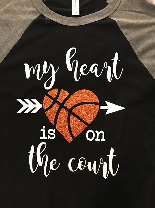 My heart is on the court basketball