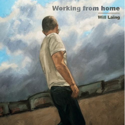 Will Laing - Working From Home