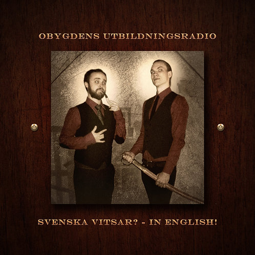 Obygdens Utbildningsradio - Svenska Vitsar? In English!