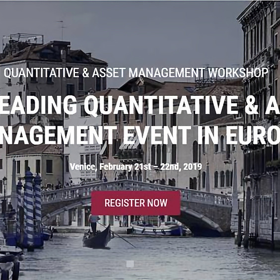 QUANTITATIVE & ASSET MANAGEMENT WORKSHOP