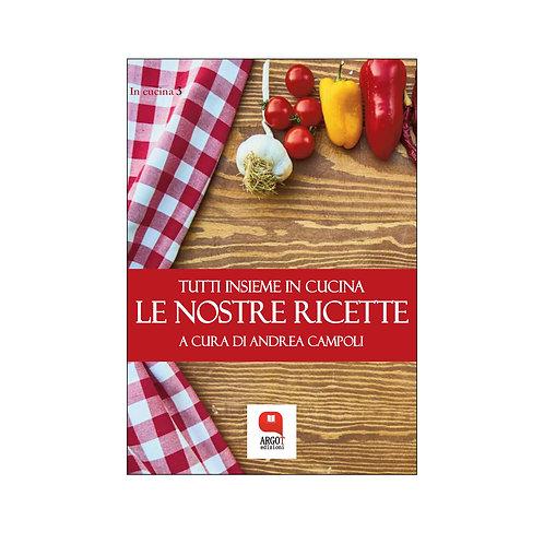 (ebook) Le nostre ricette. Tutti in cucina