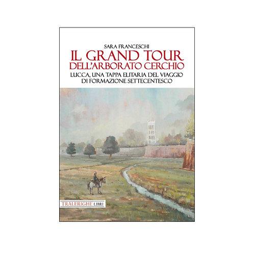 Il Grand Tour dell'Arborato cerchio
