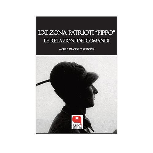 (ebook) L' XI zona patrioti «Pippo». Le relazioni dei comandi