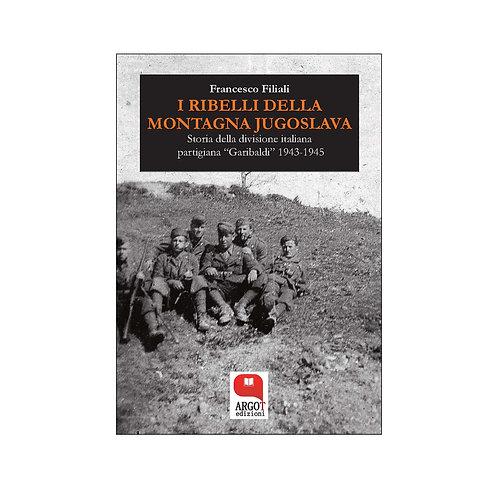 (ebook) I ribelli della montagna jugoslava