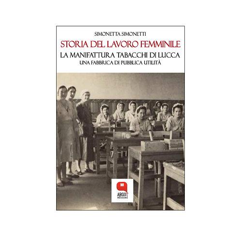 (ebook) Storia del lavoro femminile. La Manifattura Tabacchi di Lucca