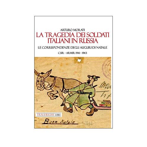 La tragedia dei soldati italiani in Russia.