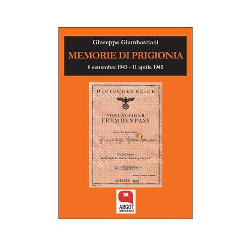 (ebook) Memorie di prigionia. 8 settembre 1943-11 aprile 1945