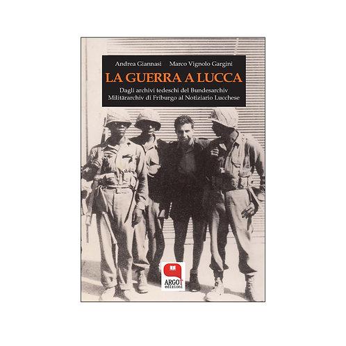 (ebook) La guerra a Lucca