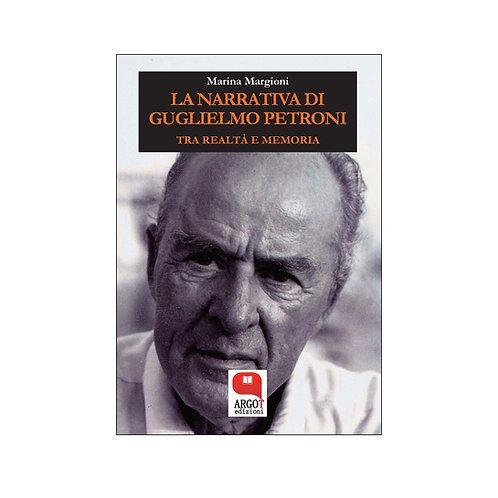 (ebook) La narrativa di Guglielmo Petroni. Tra realtà e memoria
