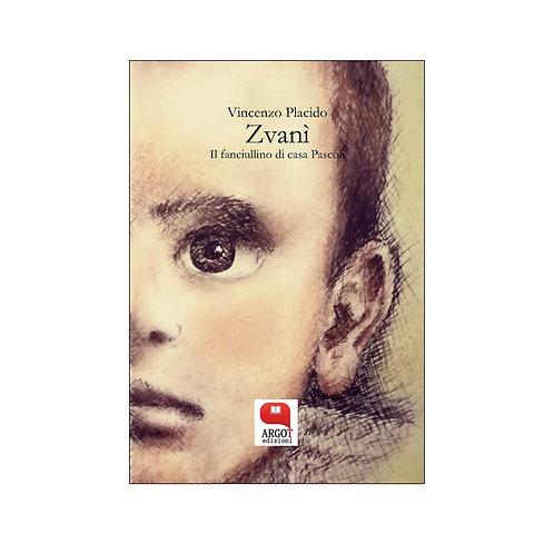 (ebook) Zvanì. Il fanciullino di casa Pascoli