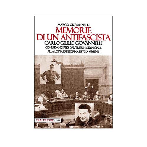 Memorie di un antifascista. Carlo Giulio Giovannelli
