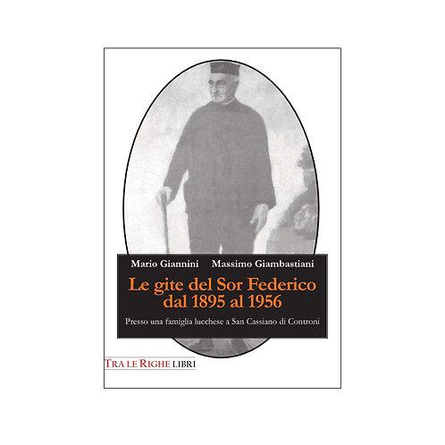 Le gite del Sor Federico dal 1895 al 1956