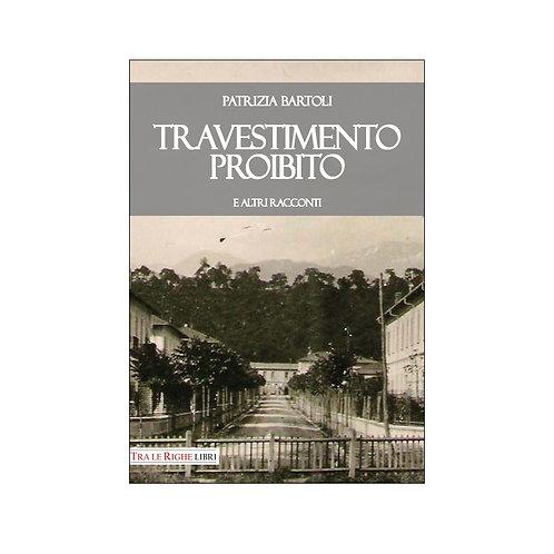 Travestimento proibito e altri racconti