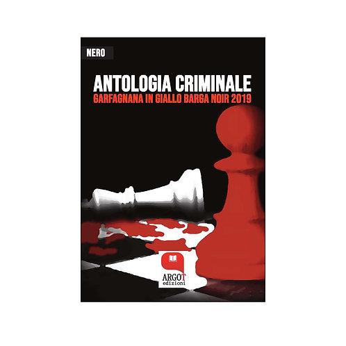(ebook) Antologia criminale. Garfagnana in giallo Barga noir 2019