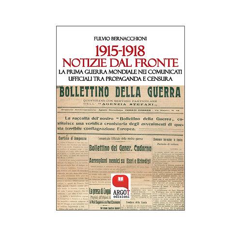 (ebook) 1915-1918 Notizie dal fronte.