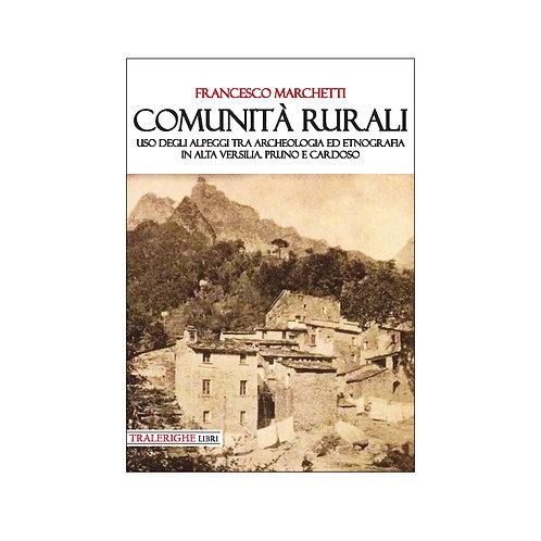 Comunità rurali. Uso degli alpeggi tra archeologia e etnografia in alta Versilia