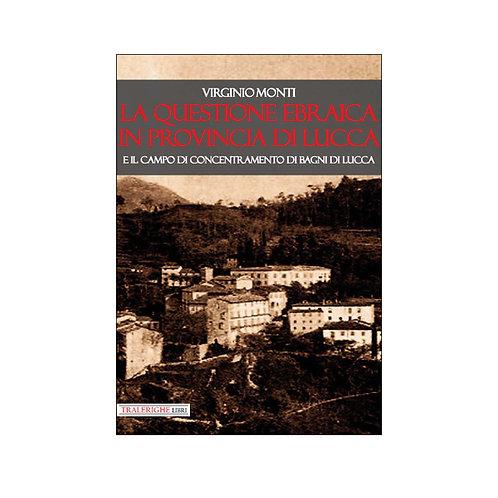 La questione ebraica in provincia di Lucca