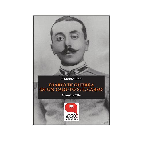 (ebook) Diario di guerra di un caduto sul Carso. 9 ottobre 1916