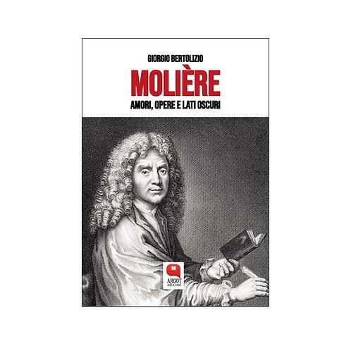 (ebook) Molière. Amori, opere, lati oscuri