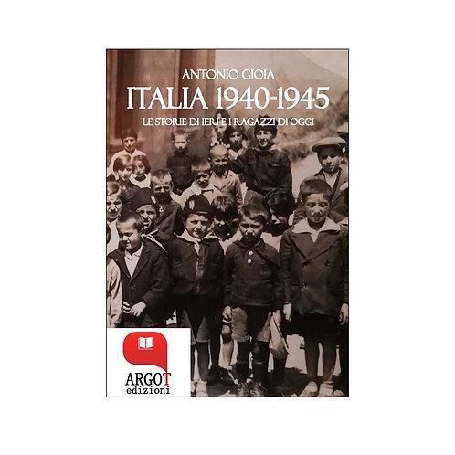 (ebook) Italia 1940-1945. Le storie di ieri e i ragazzi di oggi