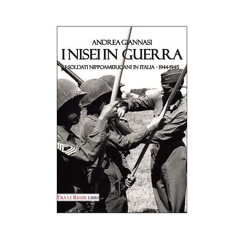 I Nisei in guerra. I nippoamericani in Italia (1944-1945)