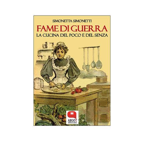 (ebook) Fame di guerra. La cucina del poco e del senza