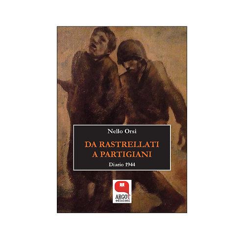 (ebook) Da rastrellati a partigiani. Diario 1944