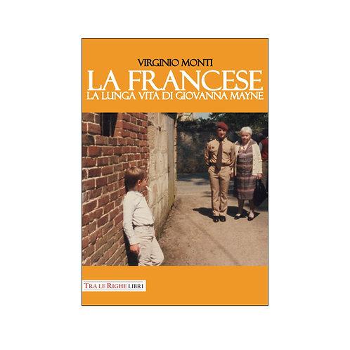La francese. La lunga vita di Giovanna Mayne