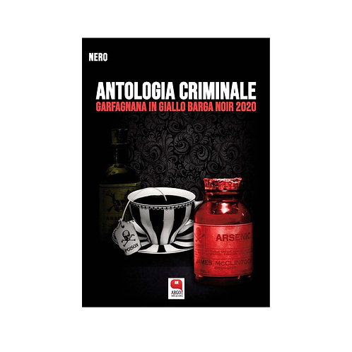 (ebook) Antologia criminale. Garfagnana in giallo Barga noir 2020