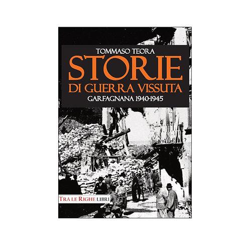 Storie di guerra vissuta. Garfagnana 1944-1945