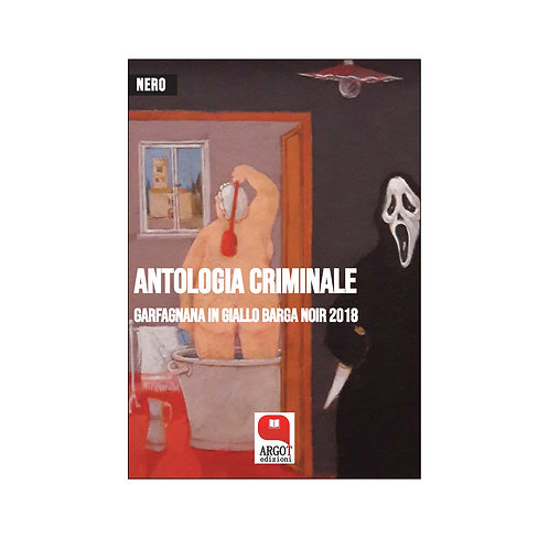 (ebook) Garfagnana in giallo Barga Noir 2018. Antologia criminale