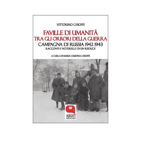 (ebook) Faville di umanità tra gli orrori della guerra.