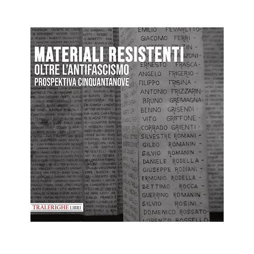 Prospektiva. Vol. 59: Materiali resistenti oltre l'antifascismo.