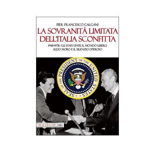 La sovranità limitata dell'Italia sconfitta