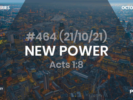 #464 (21/10/21) MEETING JESUS GIVES NEW POWER
