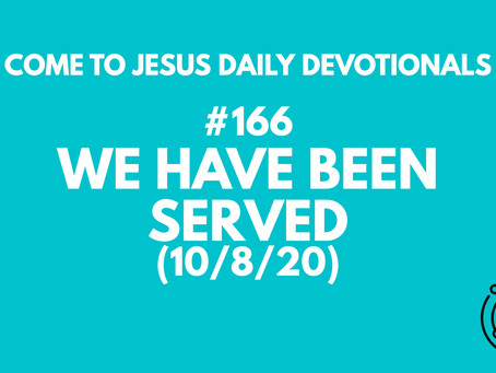#166 – WE HAVE BEEN SERVED (10/8/20)