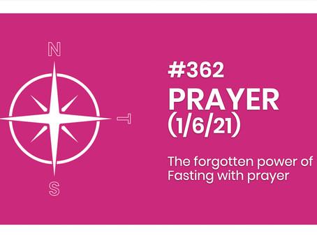 #362 - PRAYER (1/6/21)